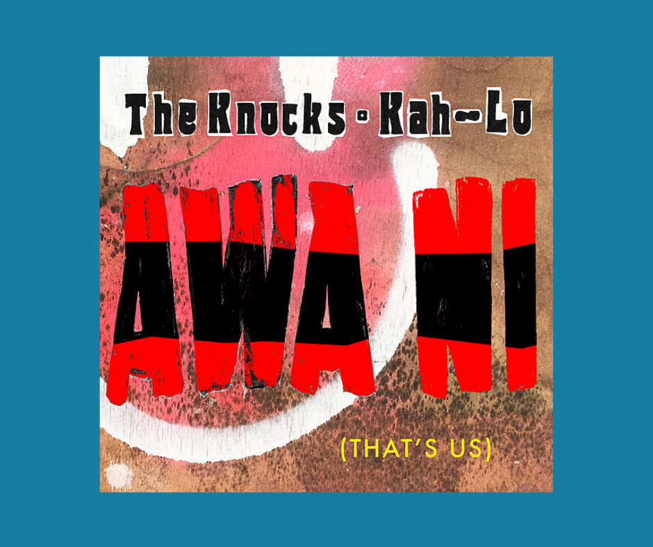 Album cover for Awa Ni by the Knocks and Kah-Lo