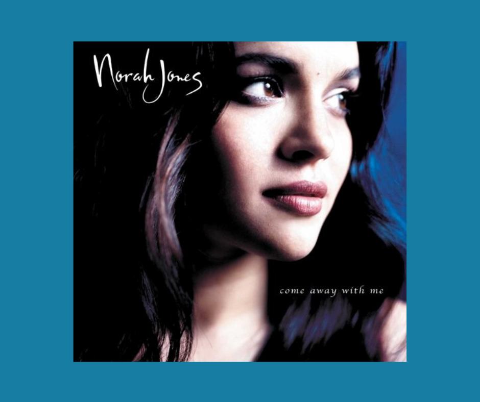 Norah Jones Come Away With Me Album cover