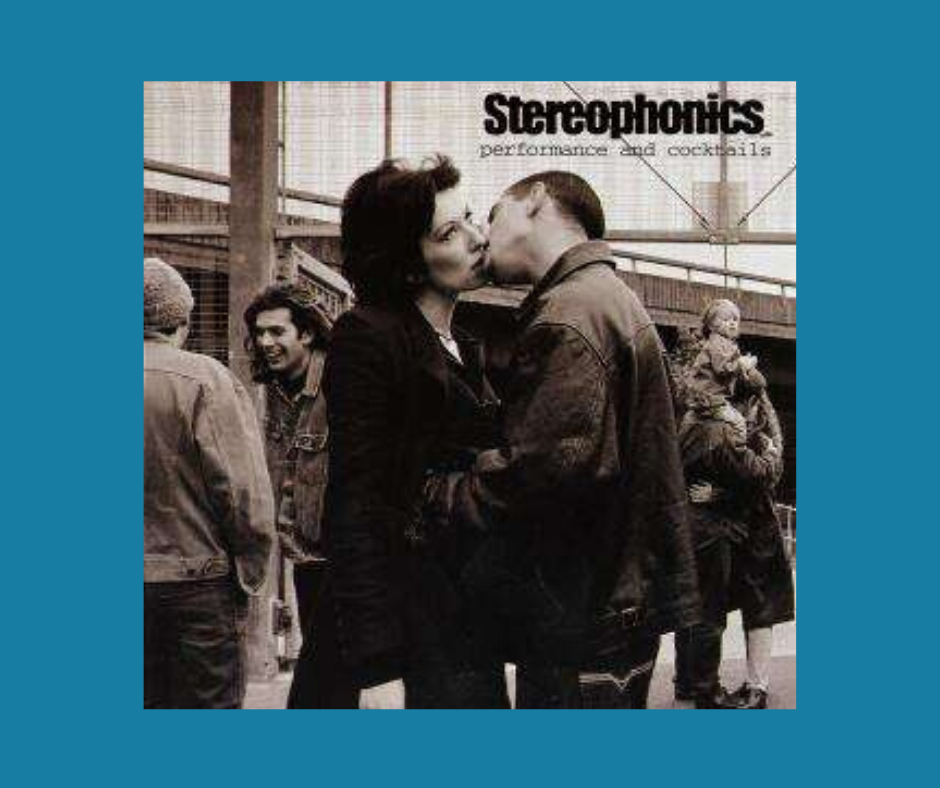 Stereophonics Performance and cocktails album cover