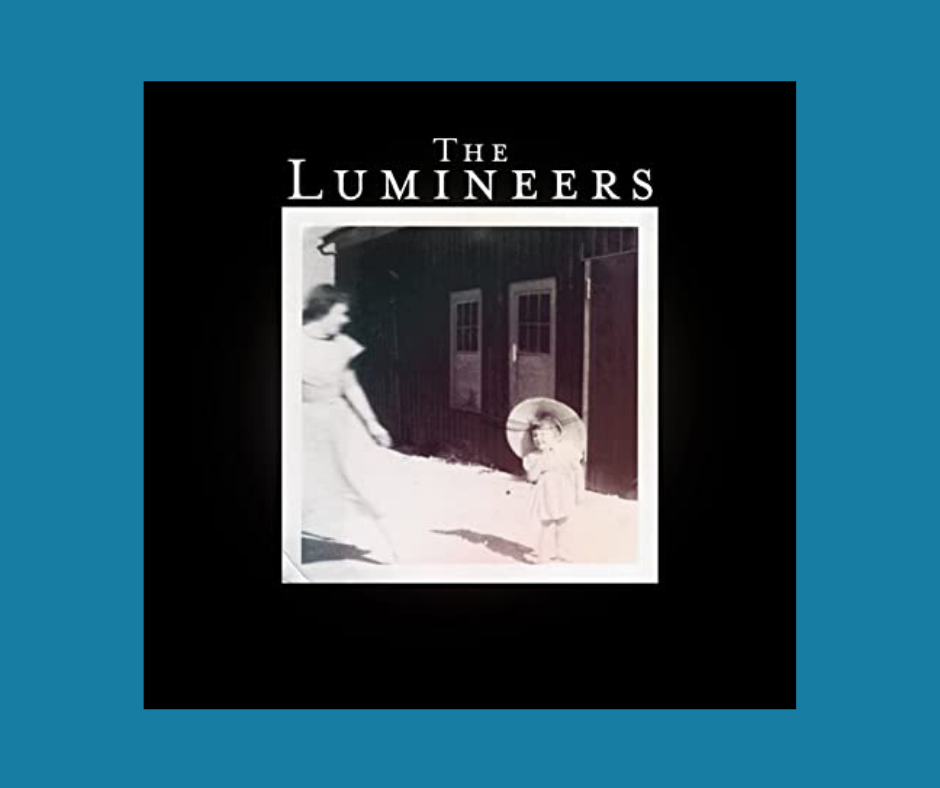 The Lumineers - Flowers in Your Hair