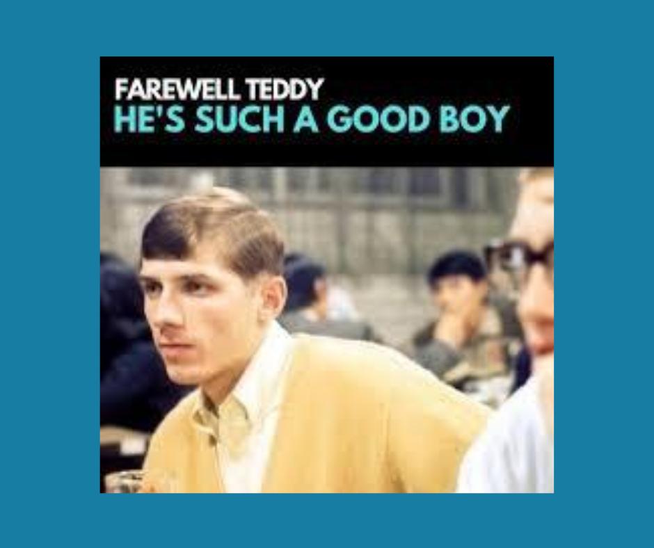 Farewell Teddy