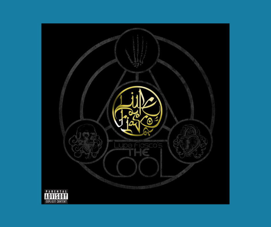 Lupe Fiasco's The Cool album cover