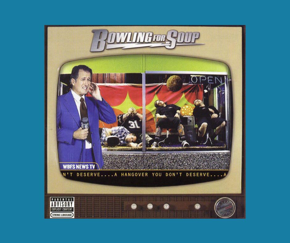 Bowling for Soup - A Hangover You Don't Deserve album cover