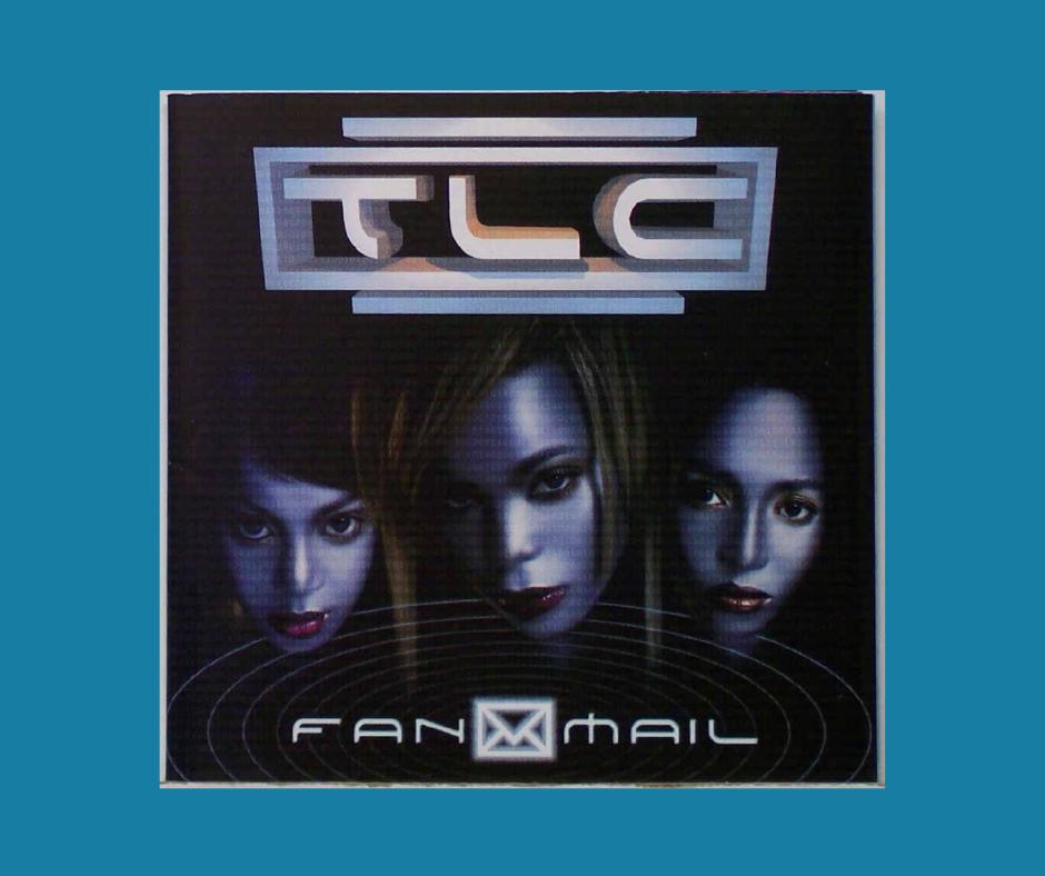 TLC - Fanmail album cover
