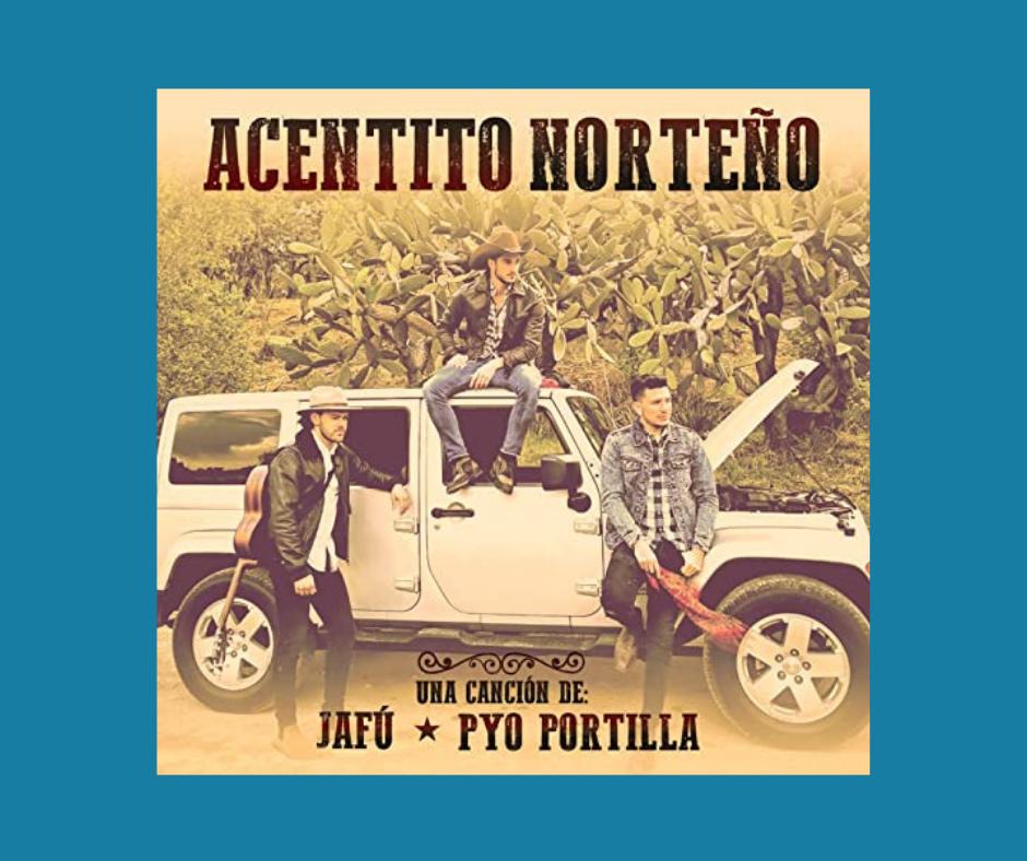 Jafú - Acentito Norteño album cover