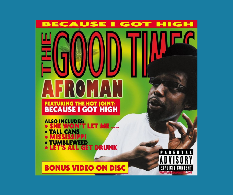 The Good Times album cover by Afroman