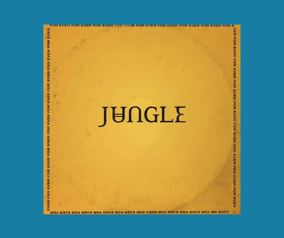 For Ever album cover by Jungle