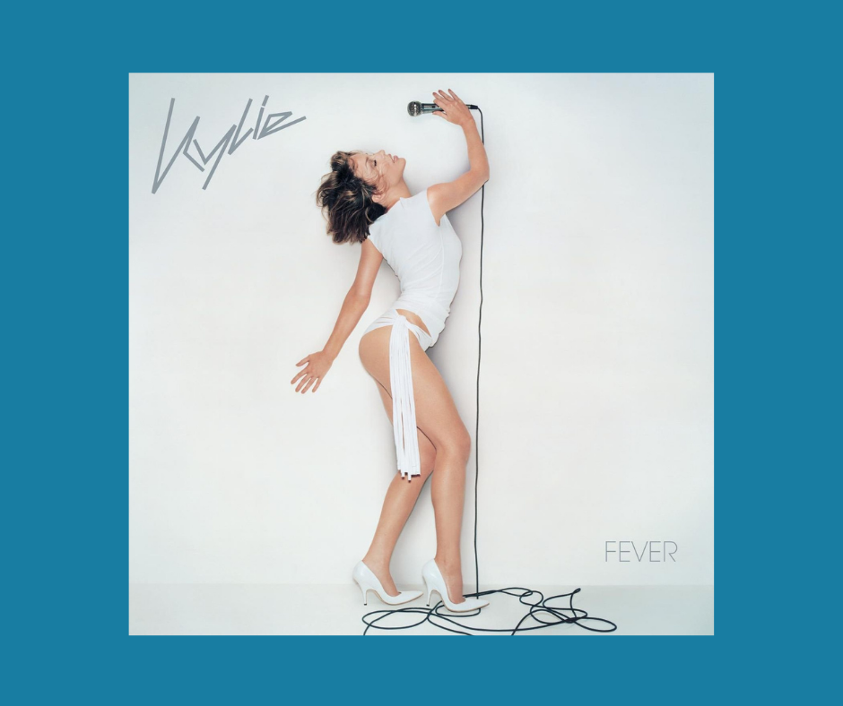 Kylie Minogue - Can't Get You out of My Head - Fever album cover