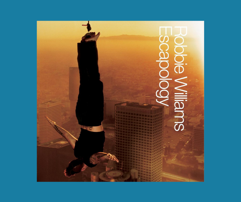 Robbie Williams Escapology album cover