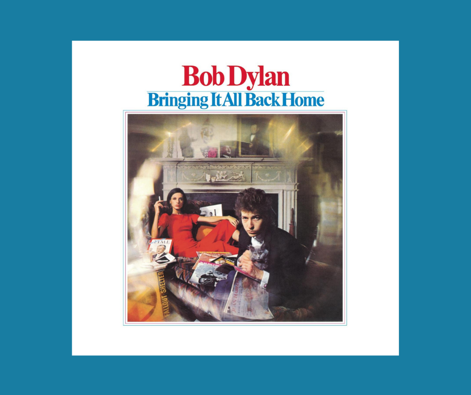 Bringing It All Back Home Album Cover by Bob Dylan