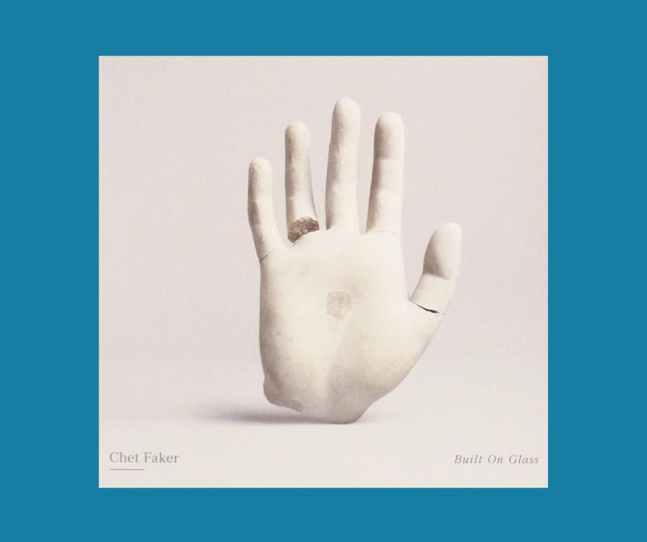 Chet Faker Built On Glass Album Cover