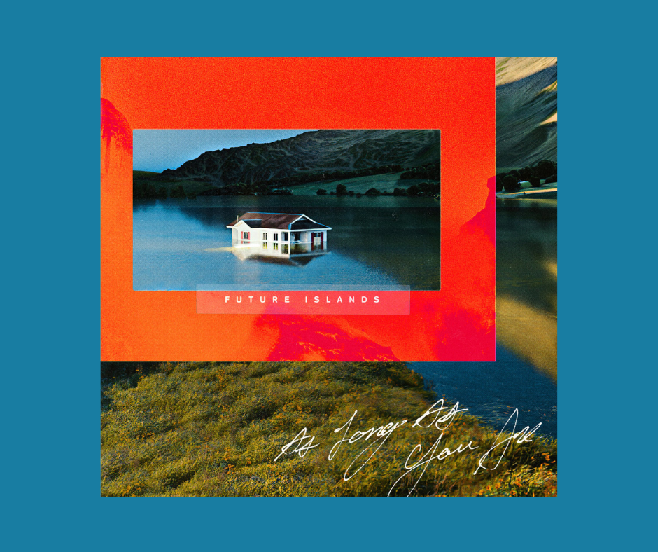 Future Islands - As Long As You Are album cover